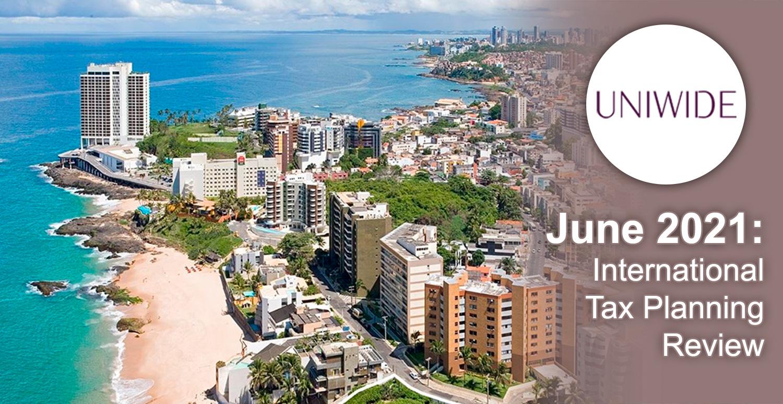June 2021: International Tax Planning Review